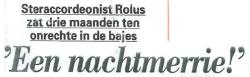 Steraccordeonist Rolus zat drie maanden ten onrechte in de bajes